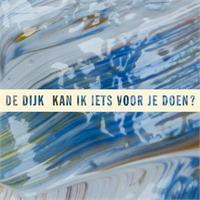 de_dijk-kan_ik_iets_voor_je_doen_s_1